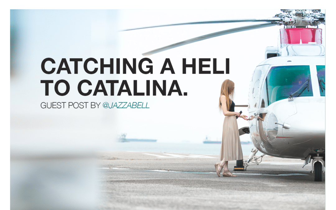 Catching a heli to Catalina